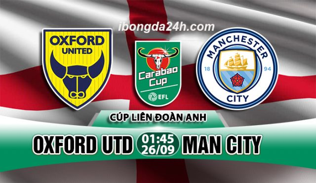 Link sopcast: Oxford Utd vs Man City