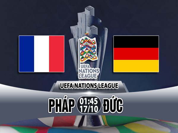 Nhận định Pháp vs Đức
