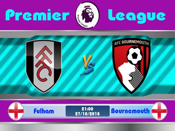 Nhận định Fulham vs Bournemouth