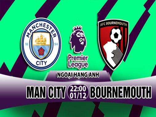 Nhận định Man City vs Bournemouth, 22h00 ngày 1/12