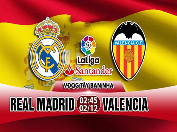Nhận định Real Madrid vs Valencia
