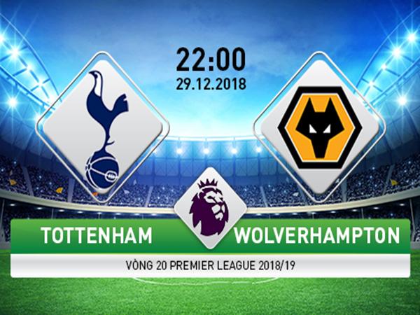 Nhận định Tottenham vs Wolves