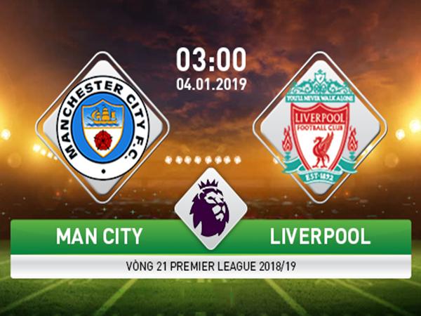 Nhận định Man City vs Liverpool