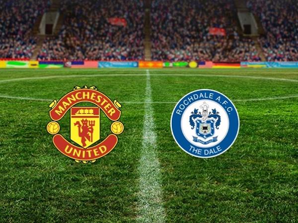 Nhận định kèo Man Utd vs Rochdale 2h00, 26/09 (Cúp Liên đoàn Anh)