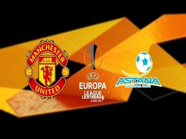 Nhận định Man Utd vs Astana, 02h00 ngày 20/09