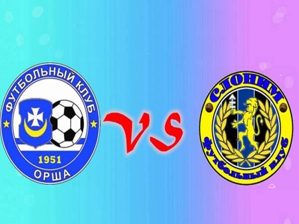 Nhận định Slonim vs Orsha 18h00, 25/04 (Hạng nhì Belarus)