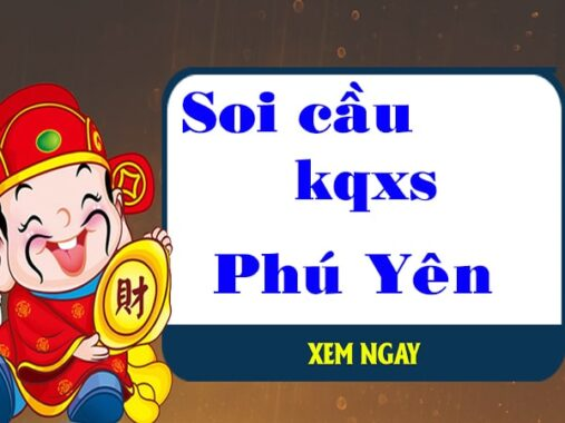 Soi cầu XSPY 18/10/2021 chốt số soi cầu xs Phú Yên